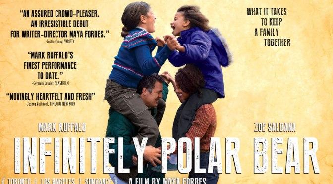 Infinitely Polar Bear (2014) – Review