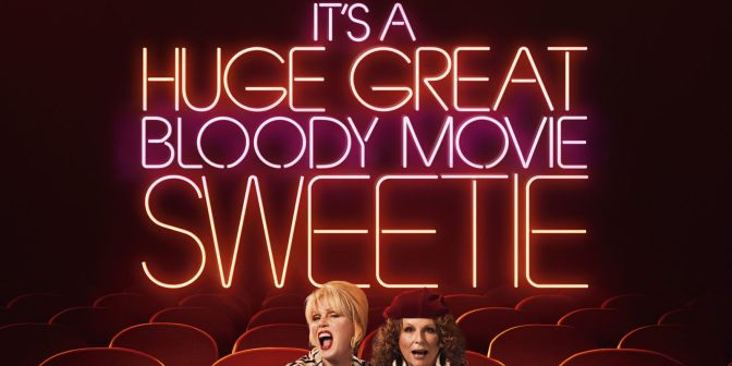 Absolutely Fabulous: The Movie – Brand New Trailer!