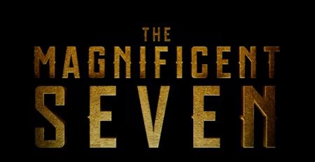 The Magnificent Seven – Brand New Trailer!