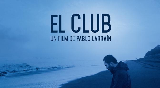 The Club (El Club) – DVD and Blu-Ray Review