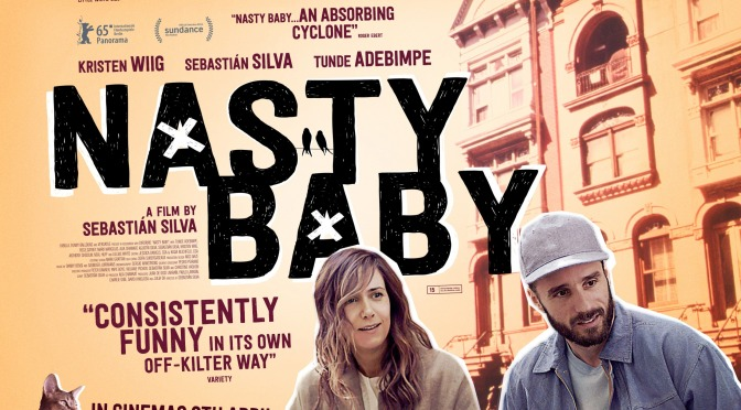 Nasty Baby –  VOD Review