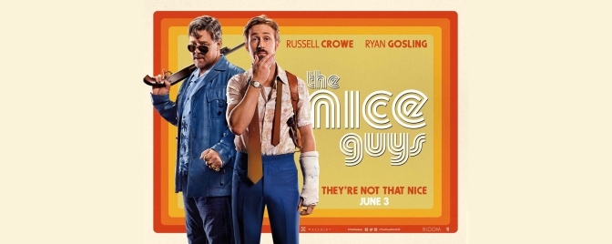 Unpopped Kernels: The Nice Guys (2016)