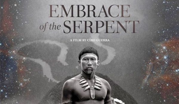 Embrace of the Serpent – Review