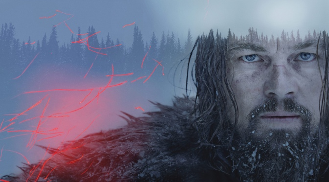 The Revenant – DVD and Blu-Ray Review