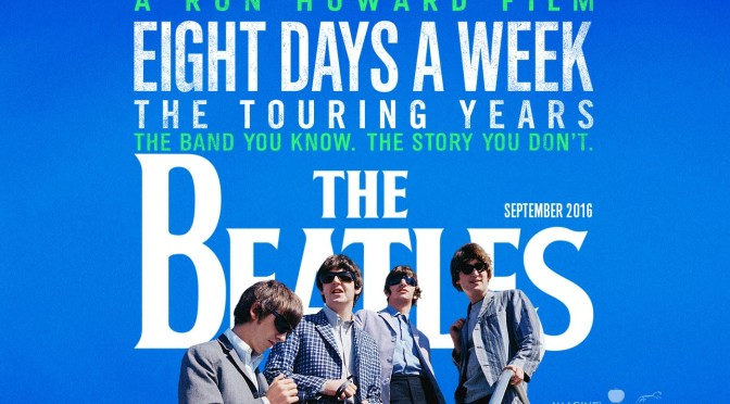 The Beatles: Eight Days a Week – The Touring Years  – Brand New Poster and Trailer!