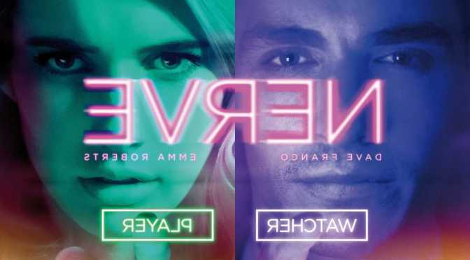 Nerve – Brand  New Clips and TV Spots