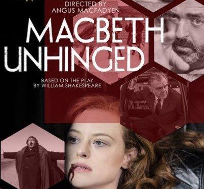 Macbeth Unhinged – Review