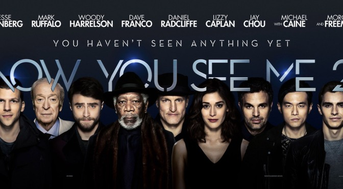 Now You See Me 2 – Review