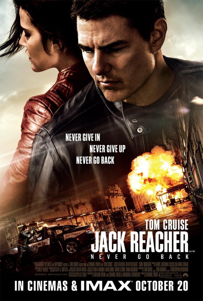 Jack Reacher: Never Go Back  – Brand New Trailer!