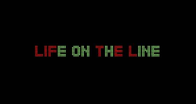 LIFE-ON-THE-LINE