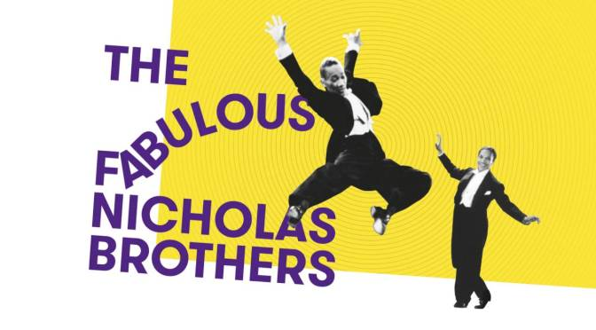 The Fabulous Nicholas Brothers at The Ritzy