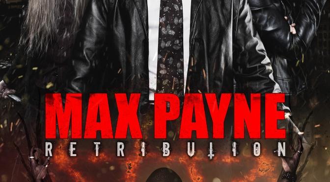 Max Payne: Retribution – Trailer Announcement