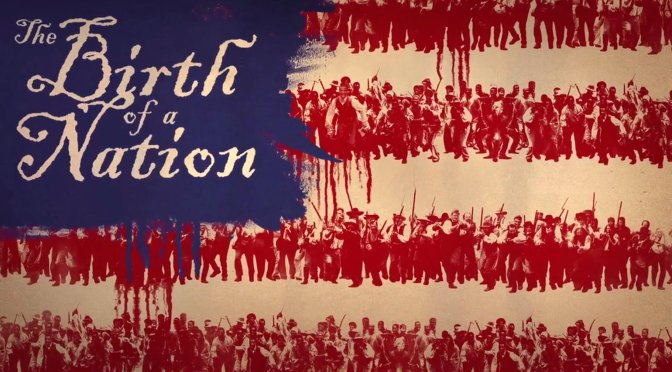 The Birth of a Nation – Review