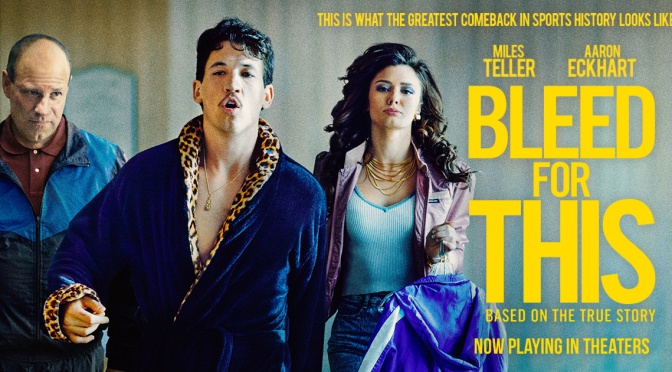 Bleed For This – Review