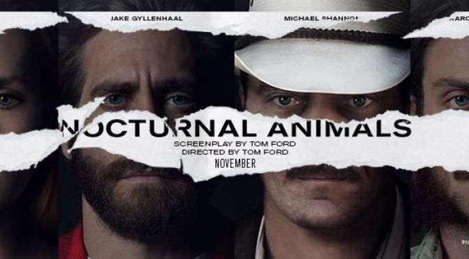 Nocturnal Animals – Review