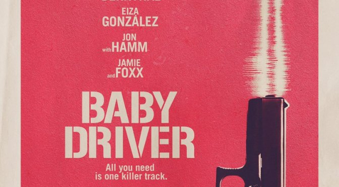 Baby Driver – Brand New Trailer!