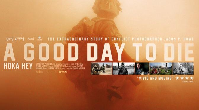 A Good Day to Die – Hoka Hey: Brand New Trailer!
