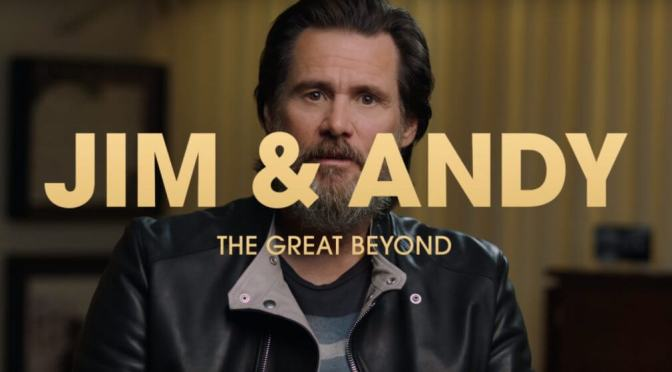 Jim and Andy: The Great Beyond – Review