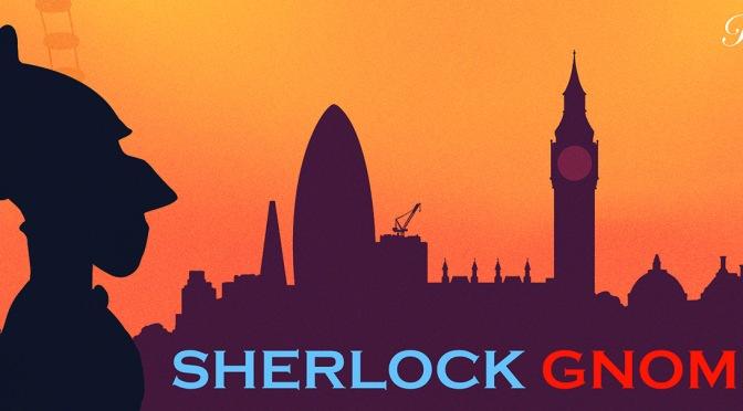 Sherlock Gnomes – Review