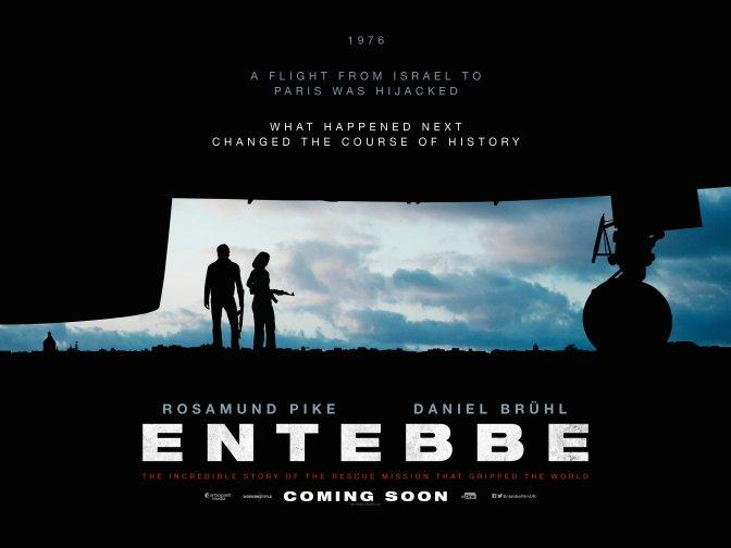 Entebbe – Brand New Trailer!