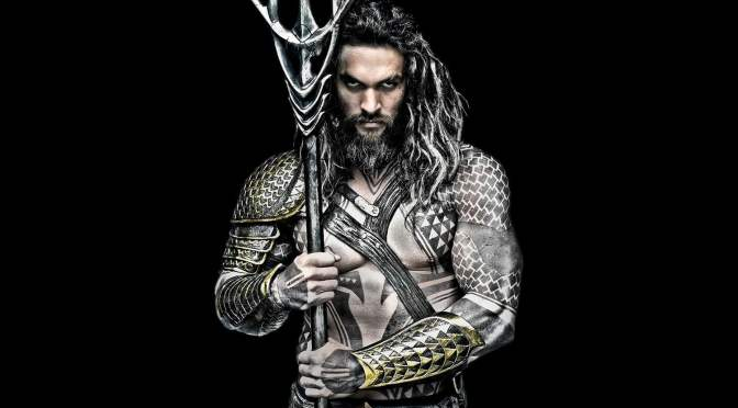 Aquaman – Brand New Trailer!