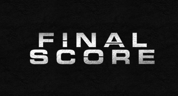 Final Score – Brand New Trailer!