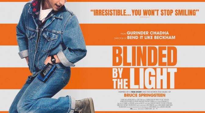 Blinded By The Light – Brand New Trailer!